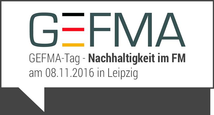 GEFMA-Tag: Nachhaltigkeit im Facility Management