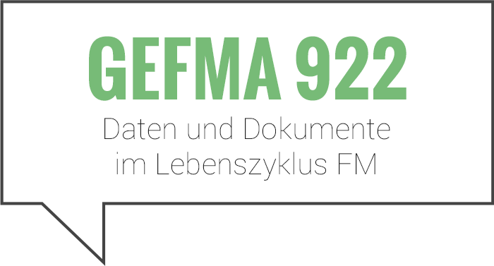 Aktualisierung GEFMA 922 – Daten und Dokumente im Lebenszyklus FM